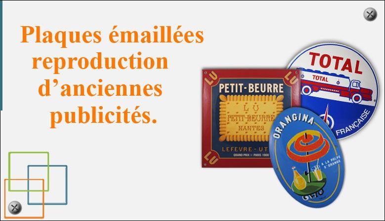 Plaques émaillées - Reproduction  d'anciennes  publicités.